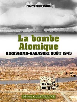Hiroshima et Nagasaki : notre héritage nucléaire