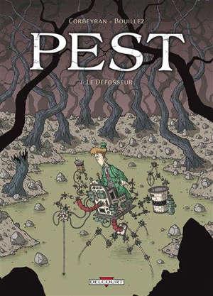 Pest. Volume 1, Le défosseur