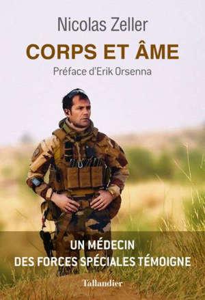 Corps et âme : un médecin des forces spéciales témoigne