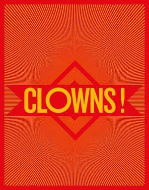 Clowns !