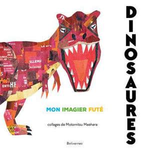 Dinosaures : mon imagier futé