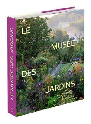 Le musée des jardins