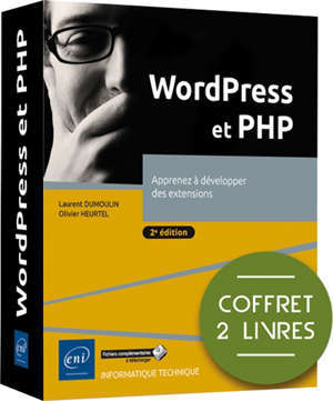WordPress et PHP : apprenez à développer des extensions : coffret 2 livres