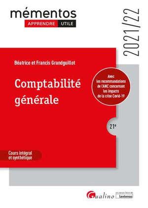 Comptabilité générale : cours intégral et synthétique : 2021-2022