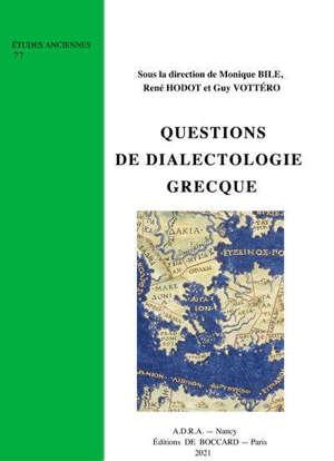 Questions de dialectologie grecque