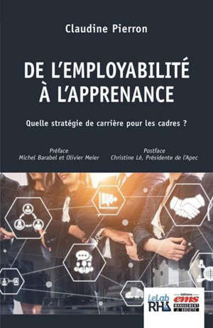 De l'employabilité à l'apprenance : quelle stratégie de carrière pour les cadres ?