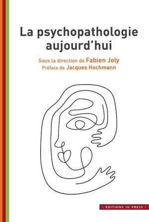 La psychopathologie aujourd'hui : colloque Imaginaire du CEP de Bourgogne