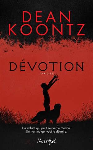 Dévotion : thriller
