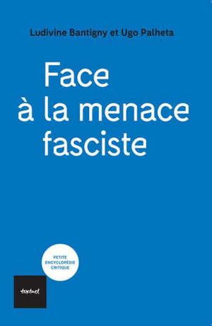 Face à la menace fasciste