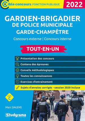 Gardien-brigadier de police municipale, garde-champêtre, 2022 : concours externe, concours interne cat. C : tout-en-un