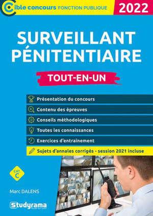 Surveillant pénitentiaire, 2022 : cat. C : tout-en-un