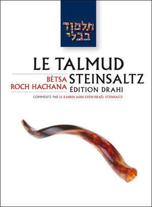 Le Talmud Steinsaltz T11 - Betsa / Roch Hachana Betsa / Roch Hachana