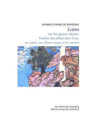 Lettres sur les quatre saisons, l'ombre des arbres dans l'eau, un cyprès, une dame rousse, et les sorciers