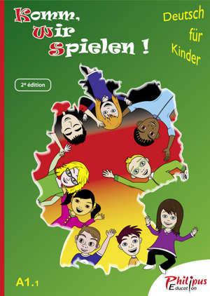 Komm, wir spielen! A1.1 (livre de l'élève)