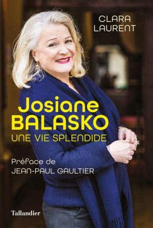Josiane Balasko : une vie splendide