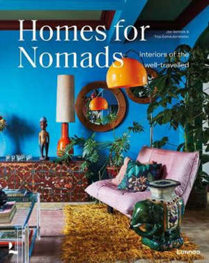 Homes for nomads interiors of the well-travelled