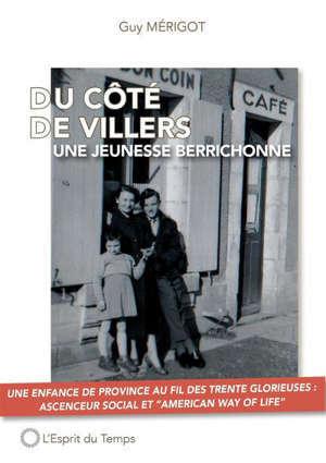 Du côté de Villers... : une jeunesse berrichonne