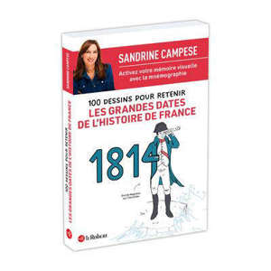 Retenir les grandes dates de l'histoire de France en 100 dessins