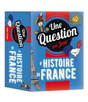 Une question par jour d'histoire de France : 2022