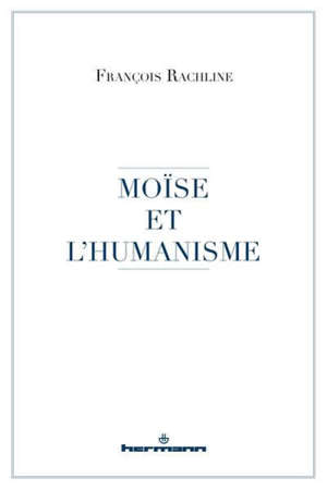 Moïse et l'humanisme