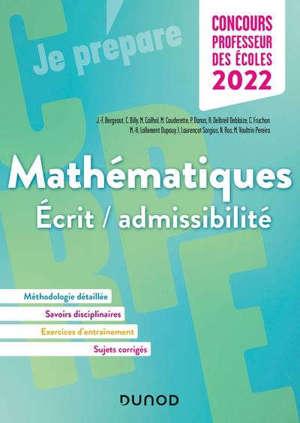 Mathématiques : écrit-admissibilité : concours professeur des écoles 2022. Vol. 1