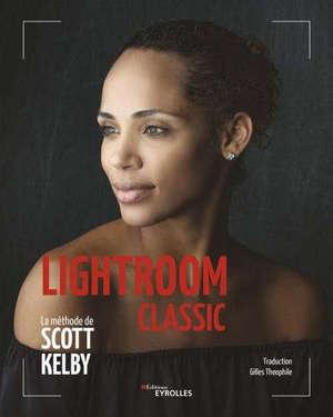 Lightroom : la méthode de Scott Kelby
