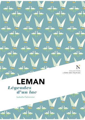 Léman : légendes d'un lac