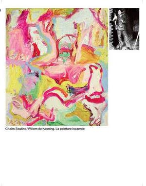 Chaïm Soutine, Willem de Kooning : la peinture incarnée : exposition, Paris, Musée national de l'Orangerie, du 15 septembre 2021 au 10 janvier 2022