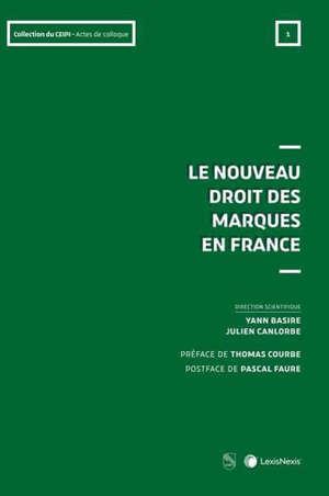 Le nouveau droit des marques en France