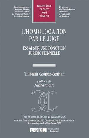L'homologation par le juge : essai sur une fonction juridictionnelle