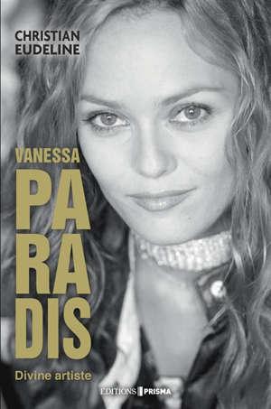Vanessa Paradis : divine artiste