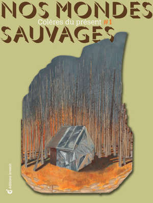 Nos mondes sauvages. n° 1