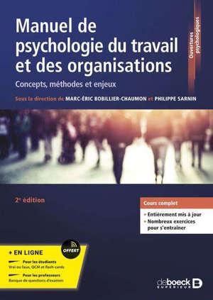 Manuel de psychologie du travail et des organisations : concepts, méthodes et enjeux