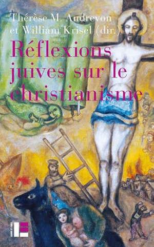 Réflexions juives sur le christianisme