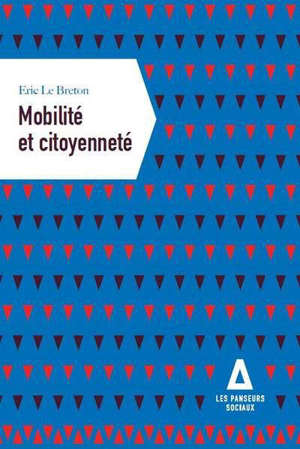 Mobilité et citoyenneté : la mobilité, une question politique