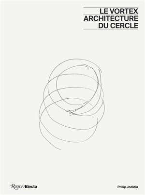 Vortex : architecture du cercle