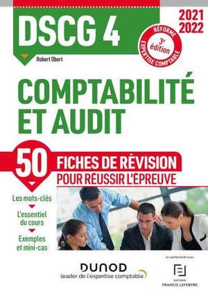 DSCG 4 comptabilité et audit : 50 fiches de révision pour réussir l'épreuve : réforme expertise comptable 2021-2022