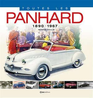 Toutes les Panhard : 1890-1967