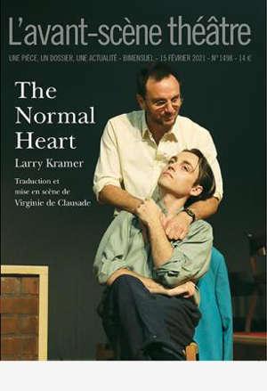 Avant-scène théâtre (L'), n° 1498. The normal heart