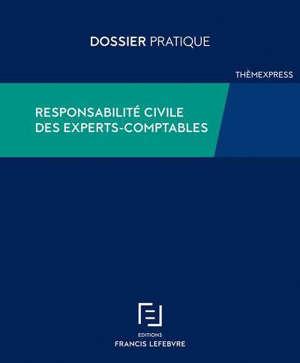 Responsabilité civile des experts-comptables