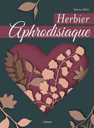 Herbier aphrodisiaque