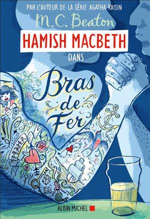 Hamish MacBeth, Bras de fer