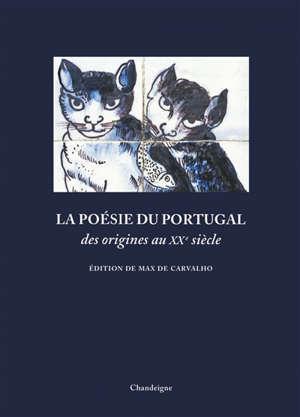 La poésie du Portugal des origines au XXe siècle