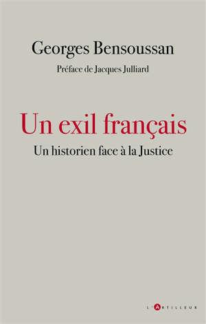 Un exil français : un historien face à la justice : 2015-2020