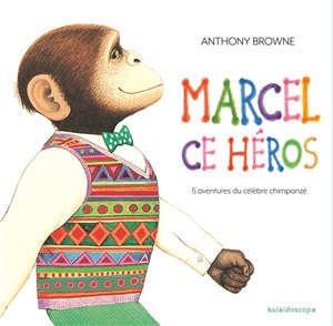 Marcel, ce héros