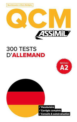 300 tests d'allemand, niveau A2 : QCM
