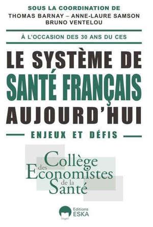 Le système de santé français aujourd'hui : enjeux et défis