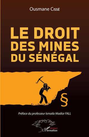 Le droit des mines au Sénégal