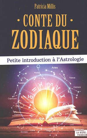 Conte du zodiaque : petite introduction à l'astrologie