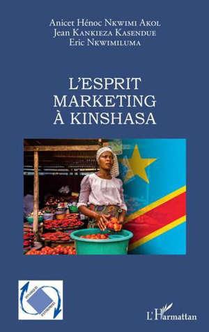 L'esprit marketing à Kinshasa